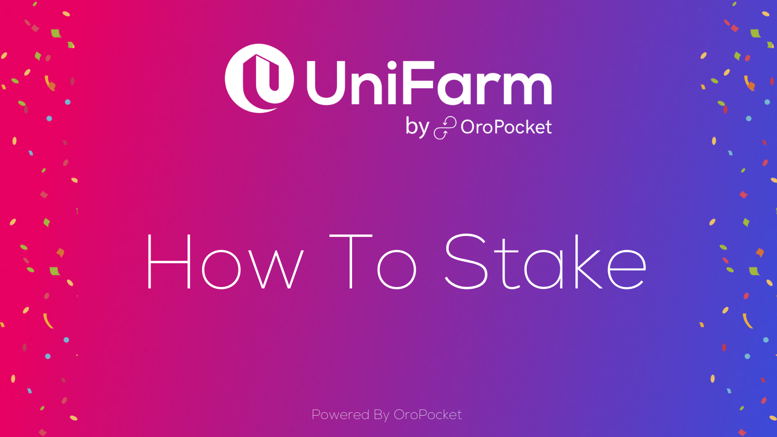 How to Stake Tokens on UniFarm?