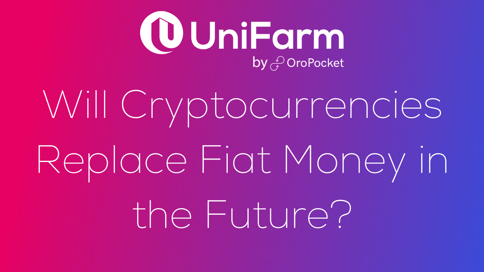 Will Cryptocurrencies Replace Fiat Money in the Future?
