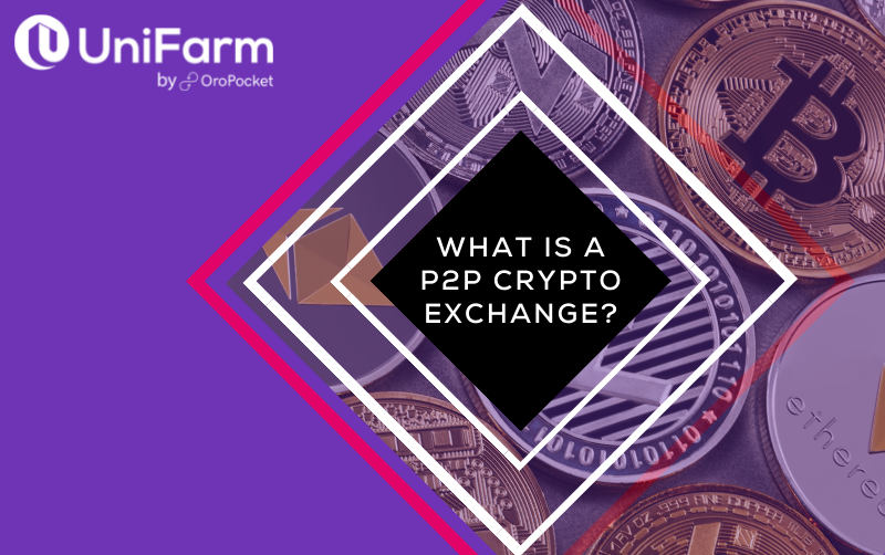 What is a P2P Crypto Exchange?