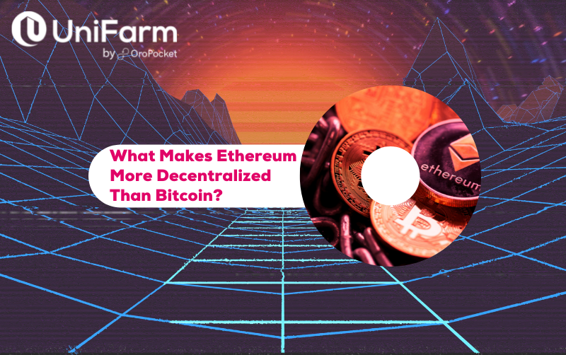 what makes ethereum more decentralized than bitcoin